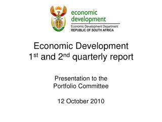 Economic Development  1 st  and 2 nd  quarterly report