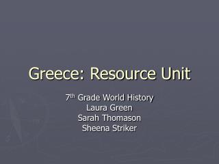 Greece: Resource Unit