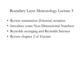 Boundary Layer Meteorology Lecture 3