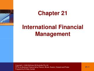 Chapter 21 International Financial Management