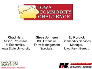 Chad Hart  Assoc. Professor  of Economics,  Iowa State University