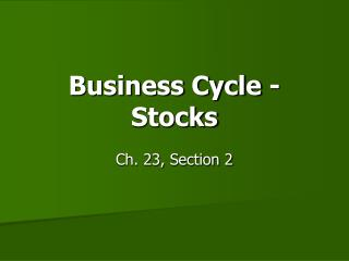 Business Cycle - Stocks
