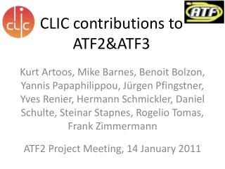 CLIC contributions to ATF2&ATF3