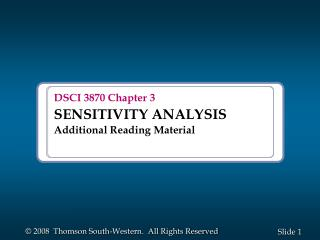 DSCI 3870 Chapter 3 SENSITIVITY ANALYSIS Additional Reading Material