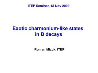 Exotic charmonium-like states  in B decays