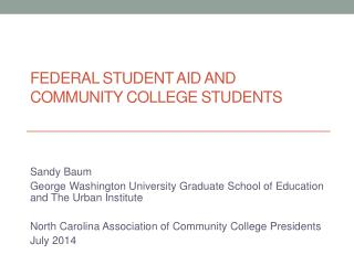 FEDERAL STUDENT AID AND COMMUNITY COLLEGE STUDENTS