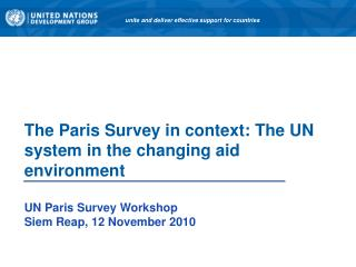 The Paris Survey in context: The UN system in the changing aid environment