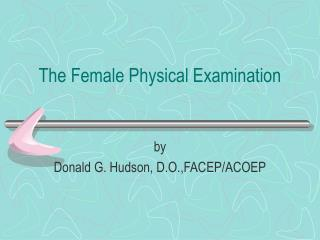 The Female Physical Examination