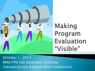 "Making Program Evaluation ""Visible"""