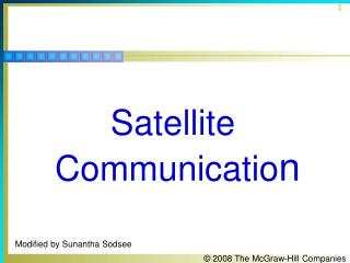 Satellite Communicatio n