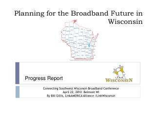 Planning for the Broadband Future in Wisconsin
