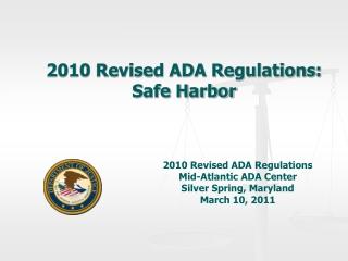 2010 Revised ADA Regulations: Safe Harbor