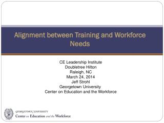 Alignment between Training and Workforce Needs