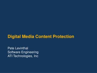 Digital Media Content Protection