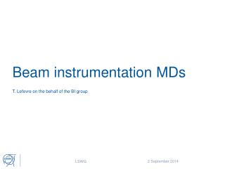 Beam instrumentation MDs