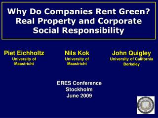 Why Do Companies Rent Green? Real Property and Corporate Social Responsibility