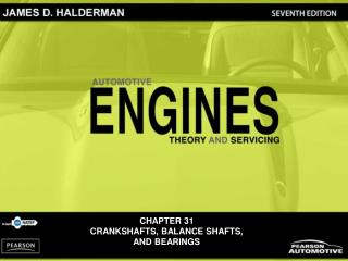 CHAPTER 31 CRANKSHAFTS, BALANCE SHAFTS,  AND BEARINGS