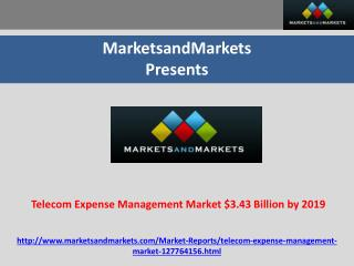 Telecom Expense Management (TEM) Market $3.43 Billion by 201
