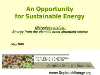 An  Opportunity for Sustainable Energy