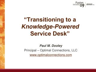Transitioning to a Knowledge-Powered Service Desk