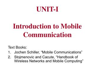 UNIT-I Introduction to Mobile Communication