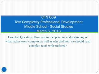 CFN 609 Text Complexity Professional Development   Middle School - Social Studies  March 5, 2013