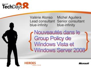 Nouveaut s dans le Group Policy de Windows Vista et Windows Server 2008