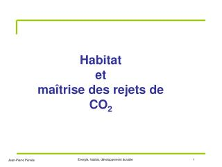Habitat et maîtrise des rejets de CO 2
