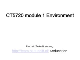 CT5720 module 1 Environment