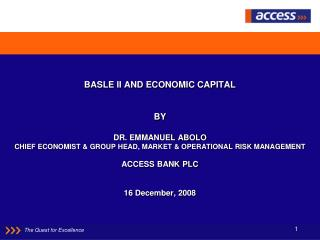 BASLE II AND  ECONOMIC CAPITAL  BY DR. EMMANUEL ABOLO