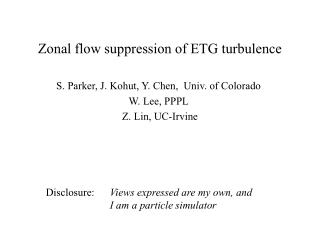 Zonal flow suppression of ETG turbulence