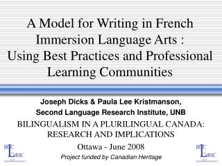 A Model for Writing in French Immersion Language Arts :  Using Best Practices and Professional Learning Communities