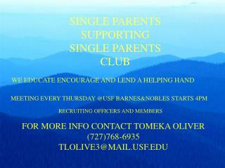 SINGLE PARENTS SUPPORTING SINGLE PARENTS CLUB