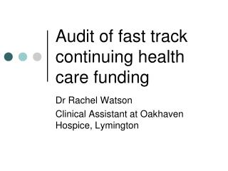 Audit of fast track continuing health  care funding