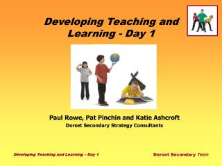 Developing Teaching and Learning - Day 1