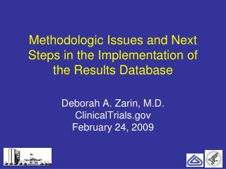 Methodologic Issues and Next Steps in the Implementation of the Results Database