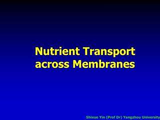 Nutrient Transport across M embranes