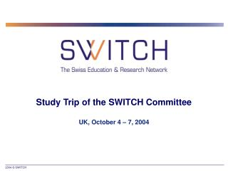 Study Trip of the SWITCH Committee