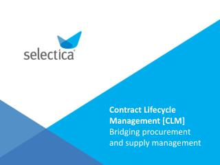 Contract lifecycle management: strategic sourcing