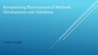 Streamlining Pharmaceutical Methods Development and Validati