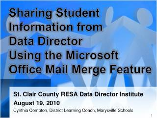 Sharing Student Information from Data Director Using the Microsoft Office Mail Merge Feature