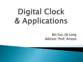 Digital Clock & Applications