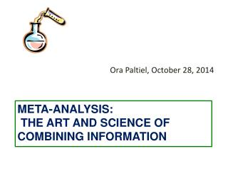 Meta-Analysis:  The Art and Science of Combining Information