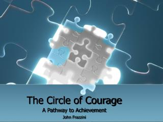 The Circle of Courage