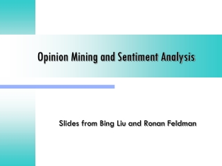 Opinion Mining and Sentiment Analysis