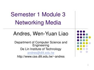 Semester 1 Module 3  Networking Media