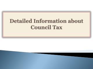 Detailed Information about Council Tax