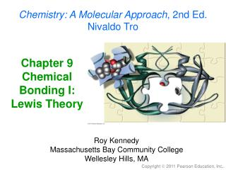 Chapter 9 Chemical Bonding I: Lewis Theory