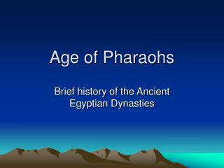 Age of Pharaohs
