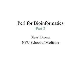 Perl for Bioinformatics Part 2